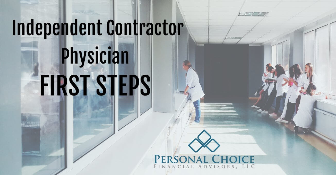 independent contractor physician First steps
